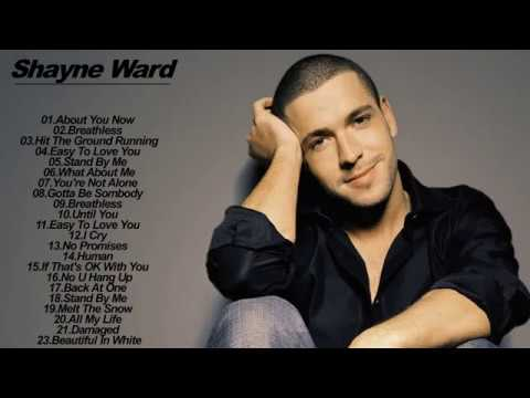 Shayne Ward Greatest Hits Full Album Playlist_The Best Of Shayne Ward  Full Album Collection