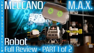 Meccano Max Full Review - Part 1 of 2 - Spinmaster - STEM - Smart Robots Review