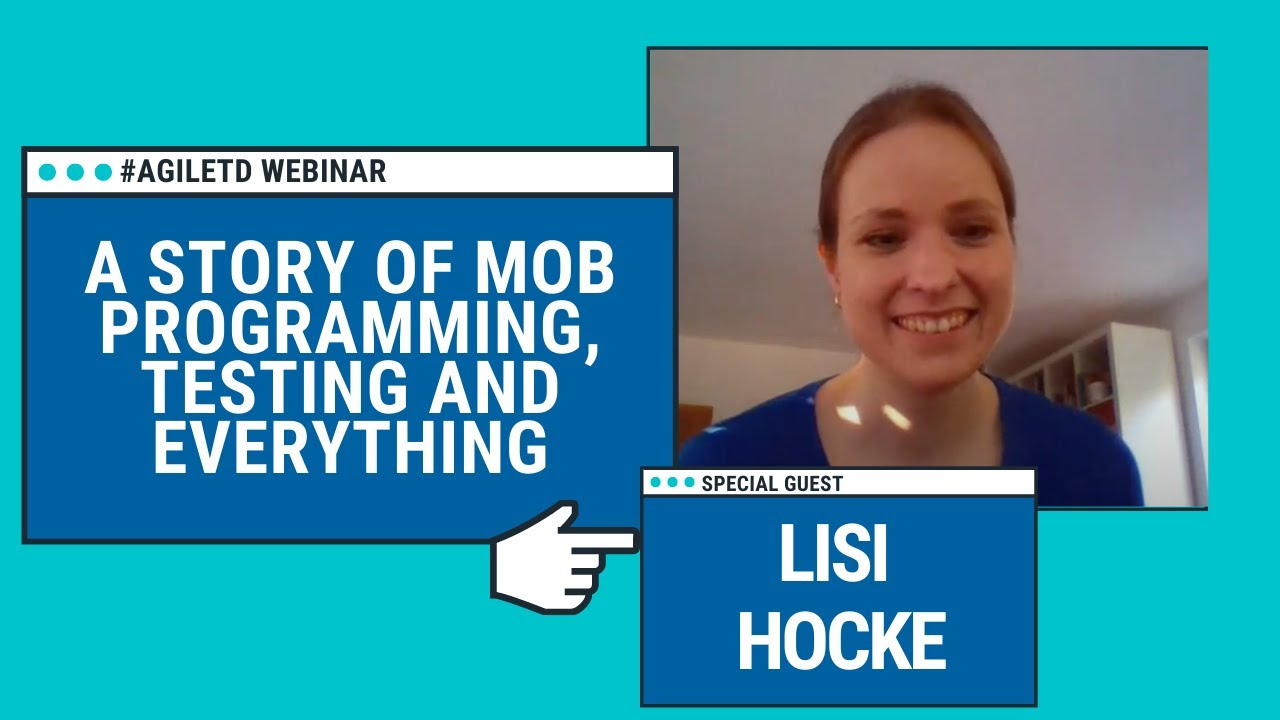 A Story of Mob Programming, Testing, and Everything with Elisabeth Hocke