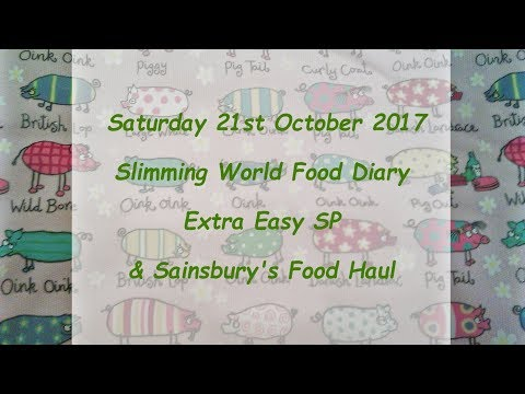 Day 21 #Vlogtober #Onplanoctober Slimming World SP Food Diary & Sainsbury's food haul Sat 21.10.17