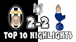 🔟TOP 10 HIGHLIGHTS!🔟 JUVENTUS vs TOTTENHAM 2-2 (Champions League 2018 First Leg Goals Highlights)