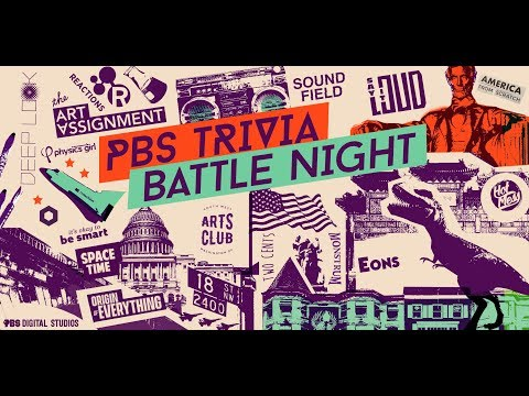 PBS TRIVIA BATTLE NIGHT! (feat. It's Okay to be Smart, Physics Girl, Art Assignment and more)