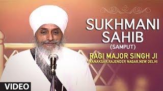 Ragi Major Singh Ji - Sukhmani Sahib (Samput)