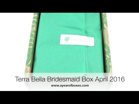 Terra Bella Bridesmaid Box Unboxing April 2016