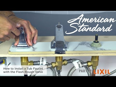 How To Install A Tub Faucet With The Flash Rough Valve