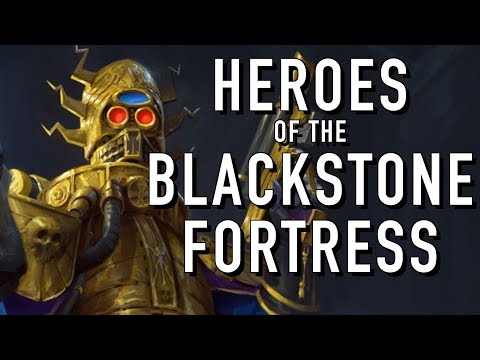 40 Facts and Lore on the Heroes of the Blackstone Fortress Warhammer 40K