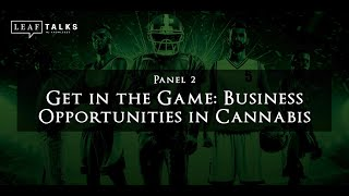 Sports, Meds & Money - Panel #2 | Get in the Game: Business Opportunities in Cannabis