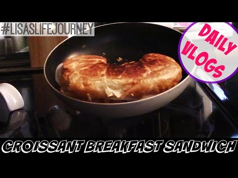 Croissant Breakfast Sandwich || January 6, 2016 || DAILY VLOGS
