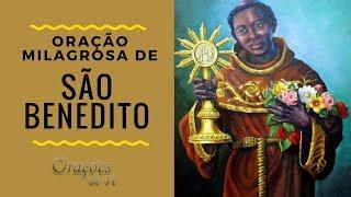 ORAÇÃO MILAGROSA DE SÃO BENEDITO