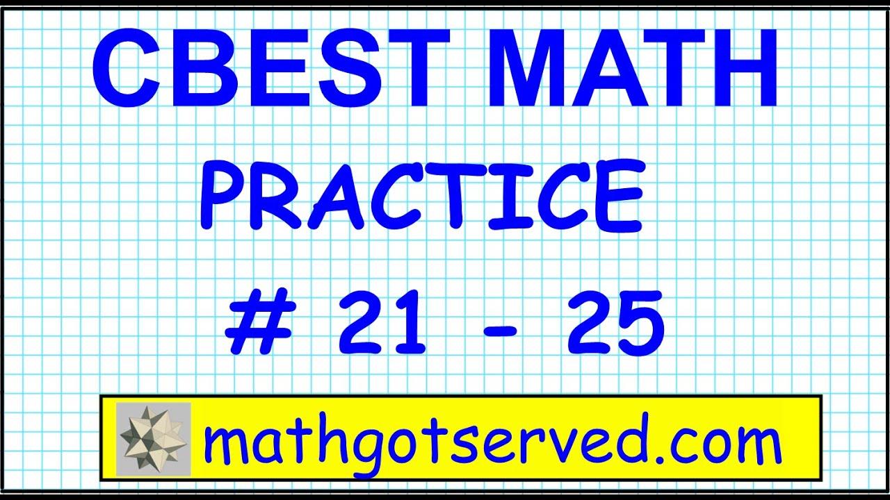 CBEST Math Practice Test # 21 to 25 Solutions Exam pass website ...
