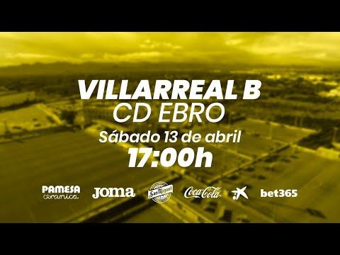 Villarreal B vs CD Ebro