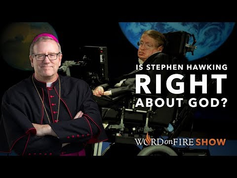 Is Stephen Hawking Right About God?