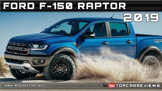 2019 FORD F-150 RAPTOR Review Rendered Price Specs Release Date