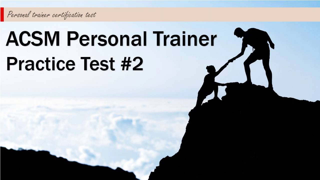 ACSM Personal Trainer Practice Test #2 - YouTube
