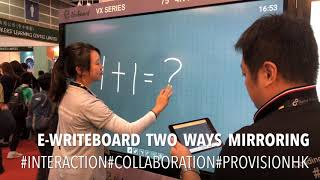 LTE 2018 : e-writeboard Two Ways Mirroring Live Demo #designforwireless