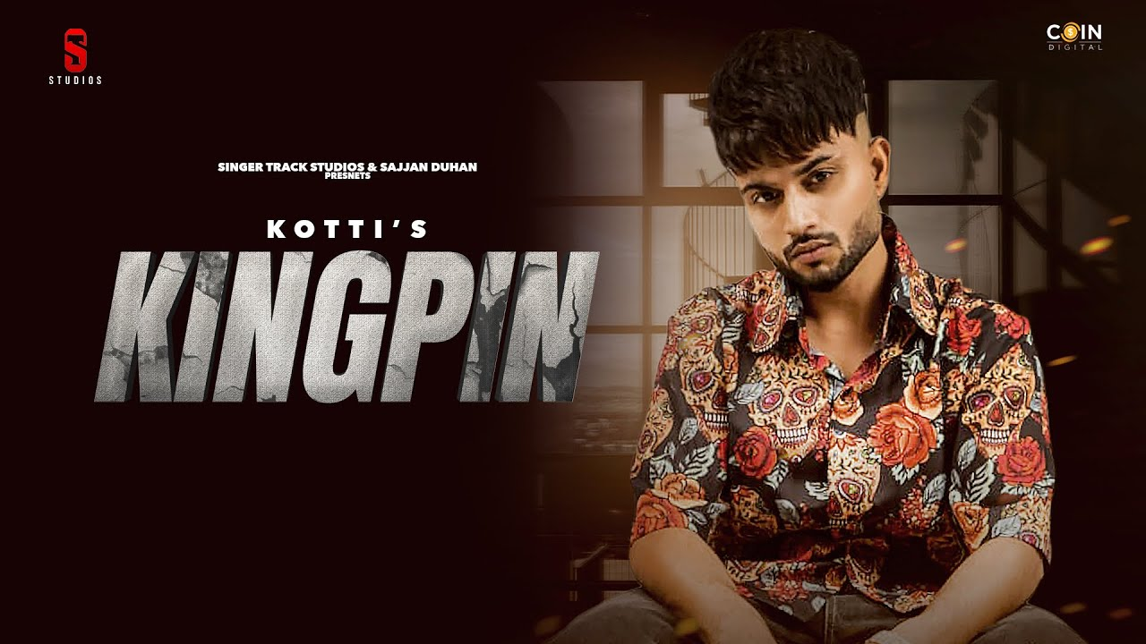 New Punjabi Song 2021 | KingPin (Official  Audio) Kotti  | Latest Punjabi Song 2021