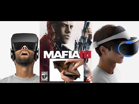 Mafia 3, Lanzamiento de PS VR,  Oculus Rift para todos,  Nos Dicen Pobres?