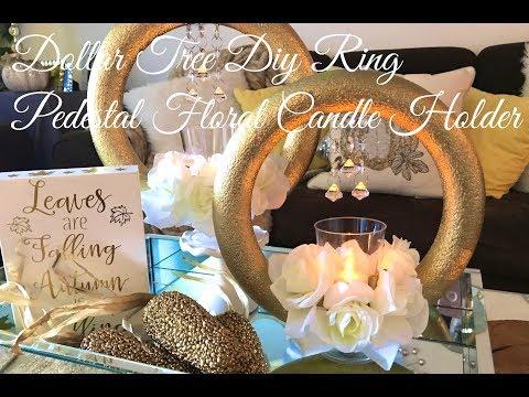 Dollar Tree Diy Ring Pedetals Floral Candle Holder(NO GLUE DIY😳)