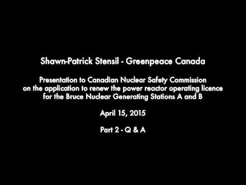 Greenpeace Presentation at Bruce Nuclear Hearings Q&A - Sound Only