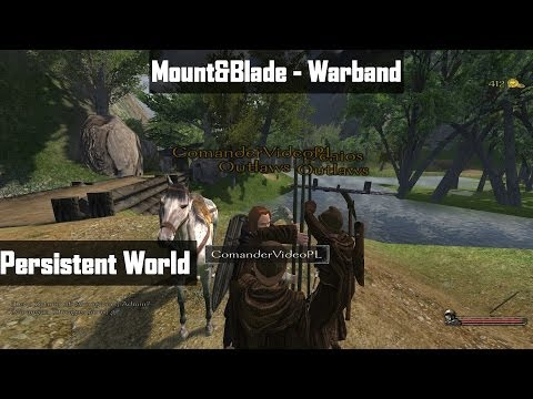 Mount&Blade - Warband Persistent World mod v.4.4.0 # 01