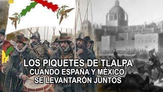Los piquetes de Tlapa – Cuando España y México se levantaron juntos