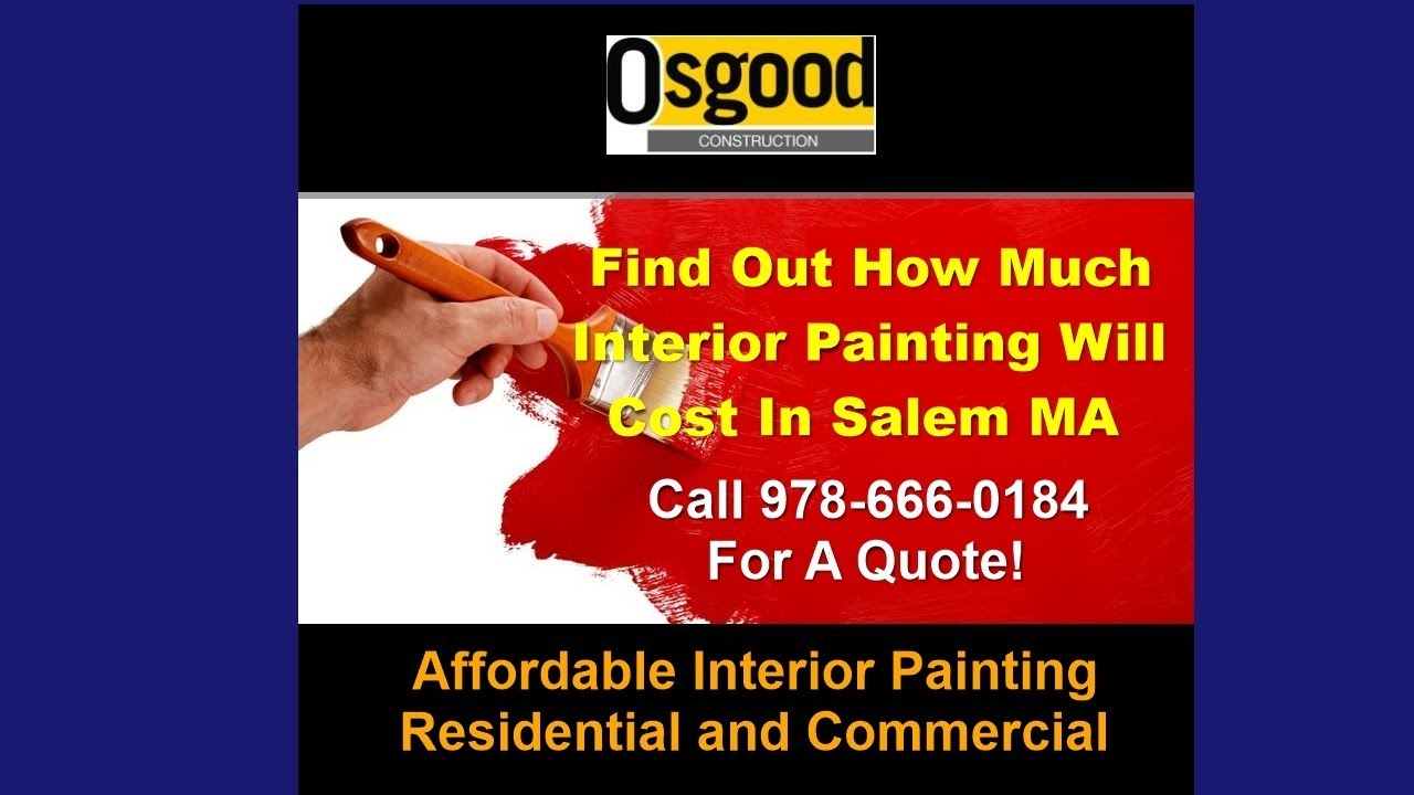 How Much Does Interior Painting Cost Salem Ma Affordable Interior Painting Estimate Youtube
