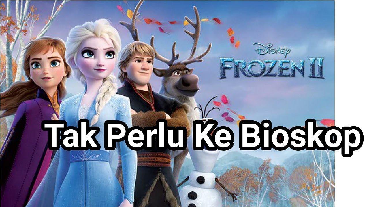 Cara Nonton dan Download Film Frozen 2 - YouTube