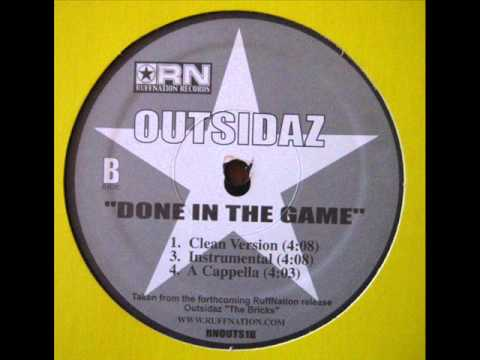 Outsidaz ‎- Done In The Game