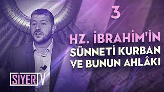Babamız Hz. İbrahim'in Sünneti Kurban ve Bunun Ahlâkı / Muhammed Emin Yıldırım (3. Ders)