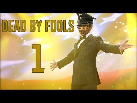 Dead by Fools (DbF) #1