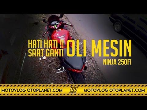 Motovlog #21 - Warning!! Ganti Oli Mesin Ninja 250FI Wajib Perhatikan Baut Pembuangan Oli