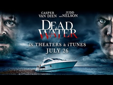 Download Dead Water (2019) Official Trailer