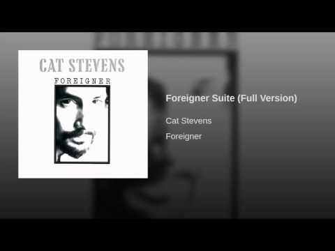 Cat Stevens Foreigner Suite