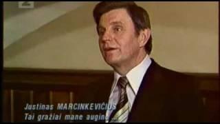Justinas Marcinkevičius 'Tai gražiai mane augino...' | 1980 metai