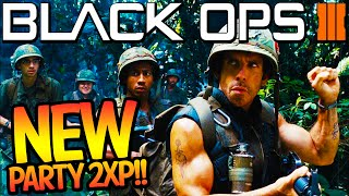 PARTY UP OR GET SH*T ON! - Brand NEW Party 2XP in Black Ops 3 (Double XP BO3)
