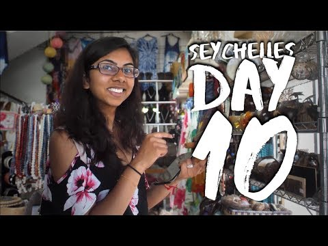 SHOPPING IN SEYCHELLES - DAY 10