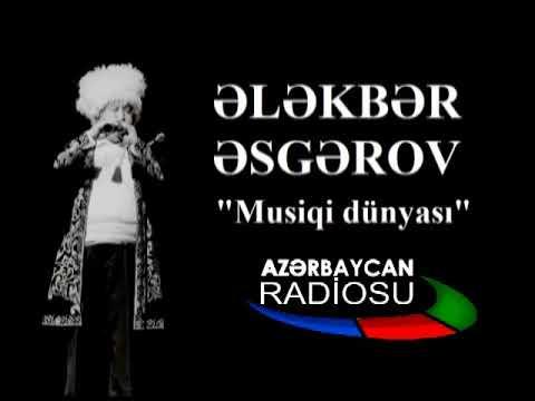 "ALEKPER ASKEROV   ""MUSIQI DÜNYASI"" RADİO AZERBAİJAN"