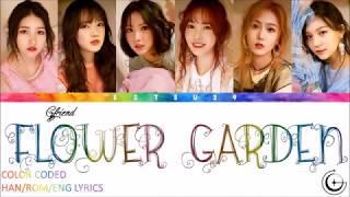 Gfriend Flower Garden ͜˜ë¦¬íœ˜ë¦¬ Color Coded Han Rom Eng Lyrics
