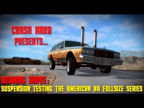 BeamNG Drive - Suspension Testing The American 80 Fullsize Series MOD