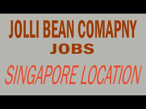 job vacancy in singapore (jolli bean company)
