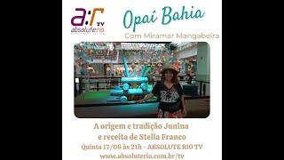Miramar Mangabeira e a tradição Junina