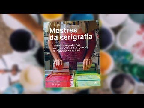 LIVRO OS MESTRES DA SERIGRAFIA (INTERNACIONAIS) - YouTube 73a938ab1f99f