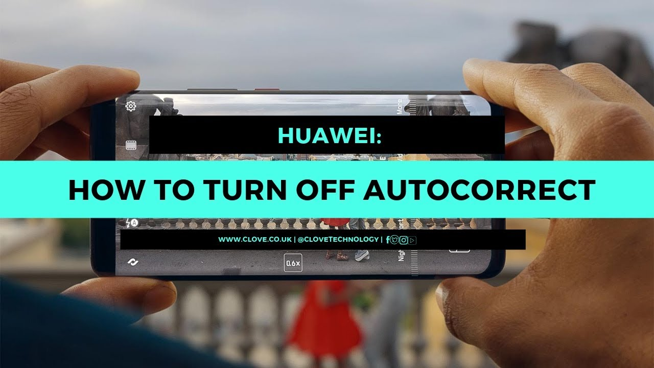 How to Turn Off Autocorrect on Huawei and Other Android Devices