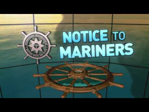 Notice to Mariners - Chapter VII