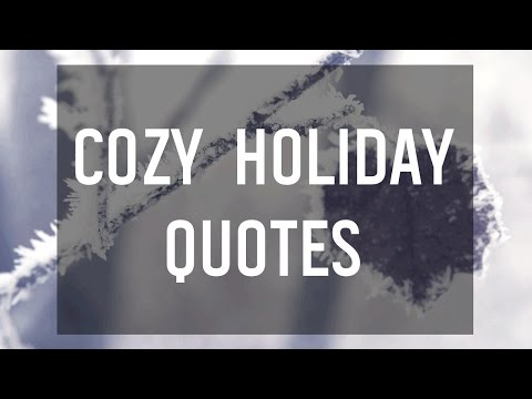 Cozy Quotes for the Holidays