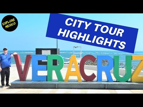 EXPLORE MEXICO: Veracruz City Highlights Tour