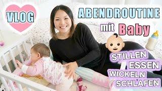 Abendroutine mit Baby | Stillen Essen Wickeln Schlafen legen | Lili 9 Monate | Mamiseelen