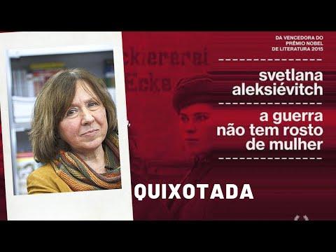 a-guerra-não-tem-rosto-de-mulher,-de-svetlana-aleksiévitch---prêmio-nobel-de-2015