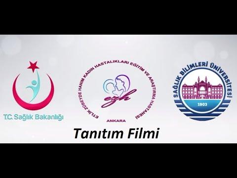 Etlik Zübeyde Hanım Hastane Tanıtım Filmi 2017