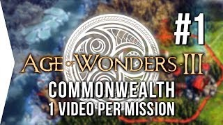 Age of Wonders III ► Mission 1 Commonwealth Let